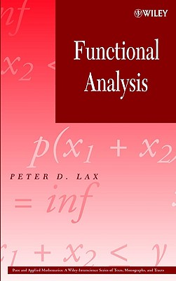 Functional Analysis By Lax, Peter D.