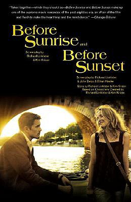 Before Sunrise & Before Sunset By Linklater, Richard/ Krizan, Kim/ Delpy, Julie/ Hawke, Ethan